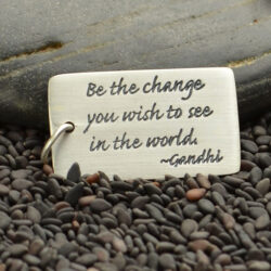 """Be the change you wish to see in the world"" pendant"
